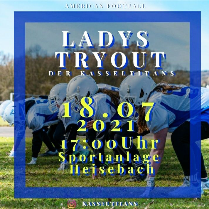 LADYS TRYOUT 18.07. 17 Uhr